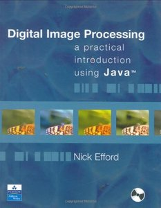 Digital Image Processing: A Practical Introduction Using Java-cover