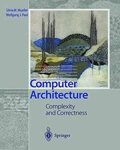 Computer Architecture: Complexity and Correctness-cover