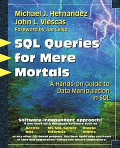 SQL Queries for Mere Mortals: A Hands-On Guide to Data Manipulation in SQL (Paperback)-cover