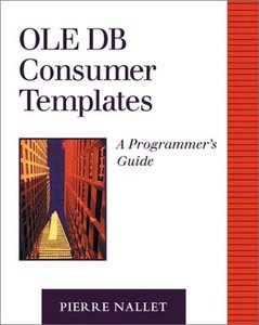 OLE DB Consumer Templates: A Programmer's Guide (Paperback)-cover