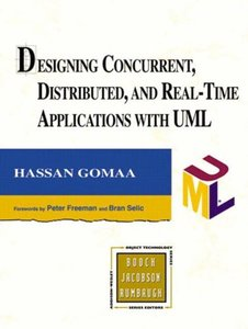 Designing Concurrent, Distributed, and Real-Time Applications with UML (Hardcover)-cover
