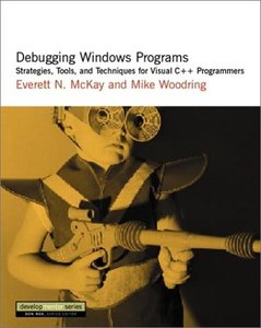 Debugging Windows Programs: Strategies, Tools, and Techniques for Visual C++ Pro-cover