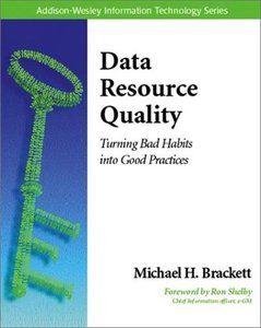 Data Resource Quality: Turning Bad Habits into Good Practices-cover