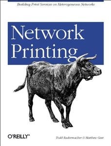 Network Printing: Building Print Services on Heterogeneous Networks (Paperback)-cover
