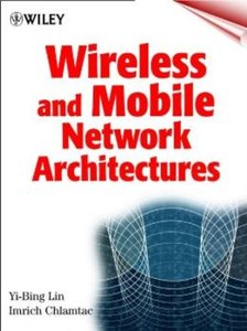 Wireless and Mobile Network Architectures-cover