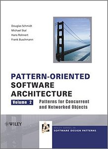 Pattern-Oriented Software Architecture Volume 2: Patterns for Concurrent and Networked Objects (Hardcover)-cover