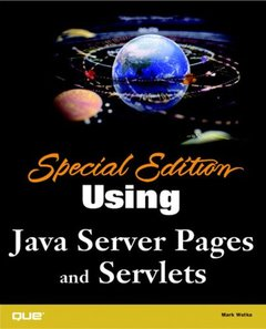 Special Edition Using Java Server Pages (JSP) and Servlets (Paperback)-cover