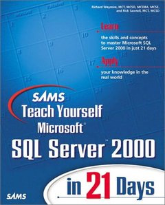 Sams Teach Yourself Microsoft SQL Server 2000 in 21 Days-cover
