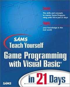 Sams Teach Yourself Game Programming With Visual Basic in 21 Days (Paperback)-cover