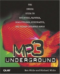 MP3 Underground: The Inside Guide to MP3 Music, Napster, RealJukebox, MusicMatch-cover