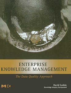 Enterprise Knowledge Management: The Data Quality Approach-cover