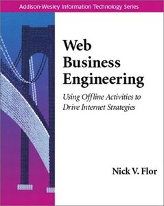 Web Business Engineering: Using Offline Activities to Drive Internet Strategies-cover
