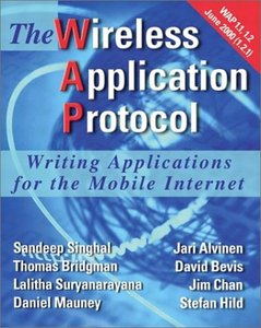 The Wireless Application Protocol: Writing Applications for the Mobile Internet-cover