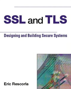 SSL and TLS: Designing and Building Secure Systems-cover