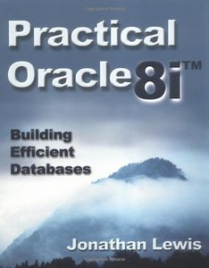 Practical Oracle 8i: Building Efficient Databases-cover