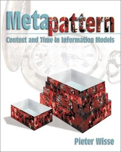 Metapattern: Context and Time in Information Models (Paperback)-cover