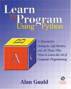 Learn to Program Using Python: A Tutorial for Hobbyists, Self-Starters, and Thos-cover