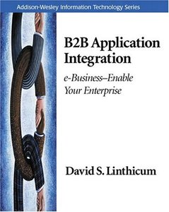 B2B Application Integration: e-Businesse-Enable Your Enterprise-cover