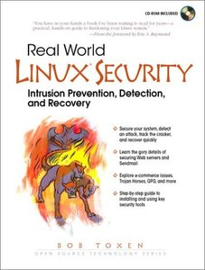 Real World Linux Security: Intrusion Prevention, Detection and Recovery-cover