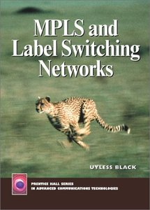 MPLS and Label Switching Networks-cover