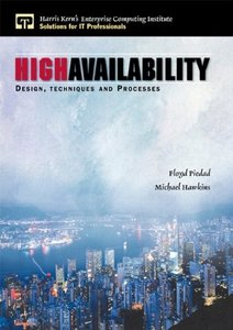 High Availability: Design, Techniques and Processes (Hardcover)-cover