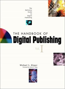 The Handbook of Digital Publishing, Volume 1: The Definitive Guide to Digital Pu-cover