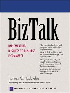 BizTalk: Implementing Business-to-Business E-commerce-cover