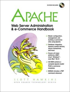 Apache Web Server Administration and e-Commerce Handbook (Paperback)-cover
