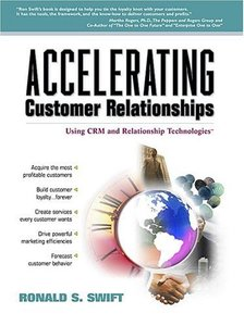 Accelerating Customer Relationships: Using CRM and Relationship Technologies-cover