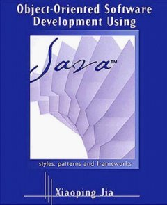 Object-Oriented Software Development Using Java (Hardcover)-cover