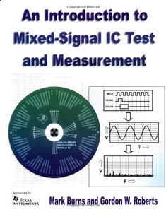 An Introduction to Mixed-Signal Ic Test and Measurement (Hardcover)-cover