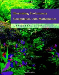 Illustrating Evolutionary Computation With Mathematica (Hardcover)-cover