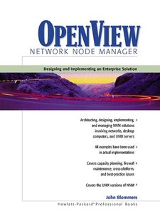 OpenView Network Node Manager: Designing and Implementing an Enterprise Solution-cover