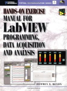 Hands-On Exercise Manual for LabVIEW Programming, Data Acquisition, and Analysis-cover