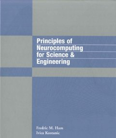 Principles of Neurocomputing for Science & Engineering