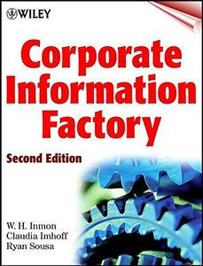 Corporate Information Factory, 2/e-cover