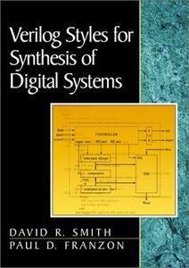 Verilog Styles for Synthesis of Digital Systems (Paperback)-cover