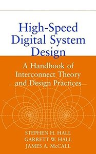 High-Speed Digital System Design: A Handbook of Interconnect Theory and Design Practices (Hardcover)-cover
