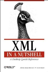 XML in a Nutshell: A Desktop Quick Reference (Paperback)-cover