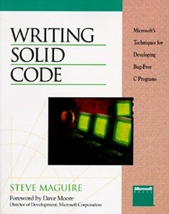 Writing Solid Code: Microsoft's Techniques for Developing Bug-Free C Programs-cover