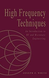 High Frequency Techniques: An Introduction to RF and Microwave Engineering-cover