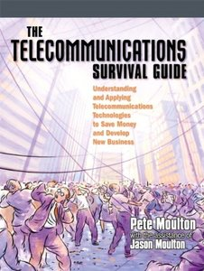 The Telecommunications Survival Guide: Understanding and Applying-cover