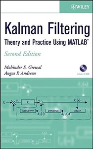 Kalman Filtering: Theory and Practice Using MATLAB, 2/e-cover