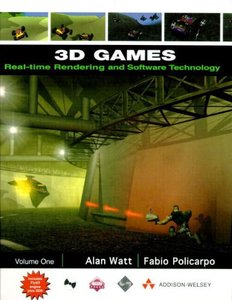 3D Games: Real-Time Rendering and Software Technology, Volume 1 (Hardcover)-cover