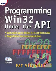 Programming Win32 Under the API-cover