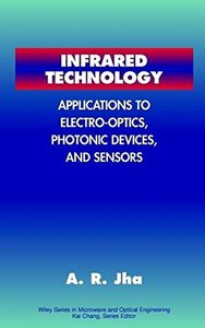 Infrared Technology: Applications to Electro-Optics, Photonic Devices and Sensor-cover
