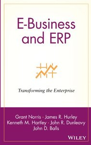 E-Business and ERP: Transforming the Enterprise-cover