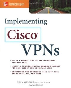 Implementing Cisco VPNs