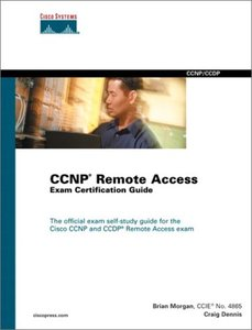 Cisco CCNP Remote Access Exam Certification Guide (Cisco Career Certifications)-cover