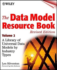 The Data Model Resource Book, Vol. 2: A Library of Data Models for Specific Industries (Paperback)